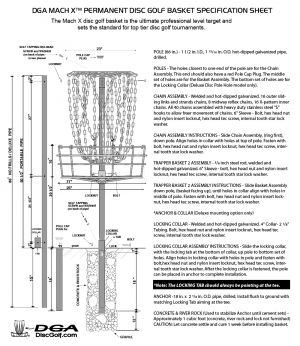 DGA Mach X™ Permanent Disc Golf Basket Specification Sheet. The Mach X disc golf basket is the ultimate professional level target and sets the standard for top tier disc golf tournaments.